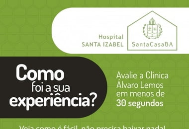 Pacientes avaliam atendimento e serviços do Hospital Santa Izabel por meio de QR Codes.
