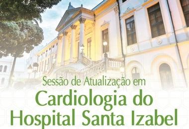 Sessão de Atualização em Cardiologia do Hospital Santa Izabel