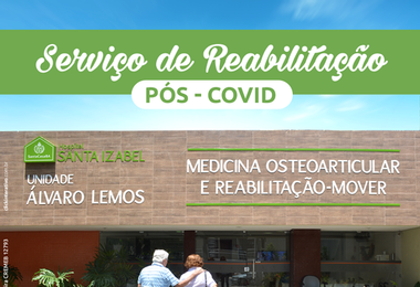 Hospital Santa Izabel inaugura Serviço de Reabilitação pós-Covid