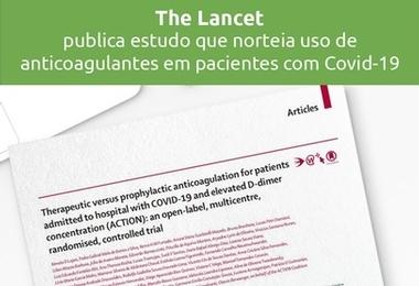 The Lancet publica estudo que norteia uso de  anticoagulantes em pacientes com Covid-19
