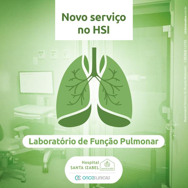Hospital Santa Izabel implanta laboratório de função pulmonar e avança no diagnóstico e tratamento das doenças respiratórias